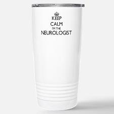 Keep calm I'm the Neuro Travel Mug
