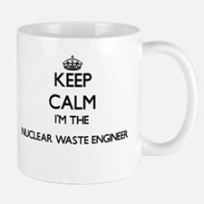 Keep calm I'm the Nuclear Waste Engineer Mugs