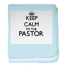 Keep calm I'm the Pastor baby blanket