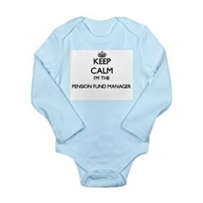 Keep calm I'm the Pension Fund Manager Body Suit