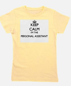 Keep calm I'm the Personal Assistant Girl's Tee