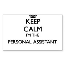 Keep calm I'm the Personal Assistant Decal