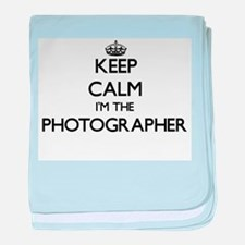 Keep calm I'm the Photographer baby blanket