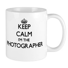 Keep calm I'm the Photographer Mugs
