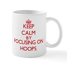 Keep Calm by focusing on Hoops Mugs