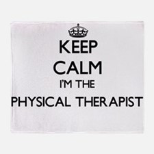 Keep calm I'm the Physical Therapist Throw Blanket
