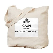 Keep calm I'm the Physical Therapist Tote Bag