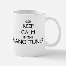 Keep calm I'm the Piano Tuner Mugs