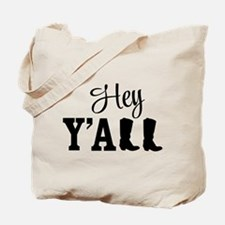 Hey Y'all Tote Bag