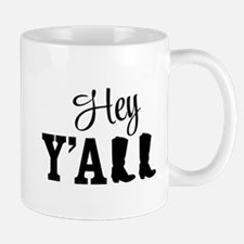 Hey Y'all Mugs