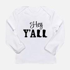 Hey Y'all Long Sleeve T-Shirt