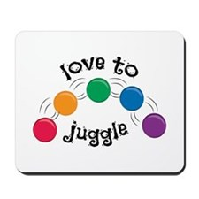 Love To Juggle Mousepad