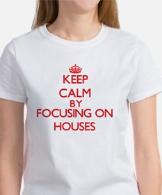 Keep Calm by focusing on Houses T-Shirt