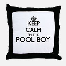 Keep calm I'm the Pool Boy Throw Pillow