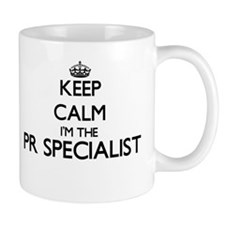 Keep calm I'm the Pr Specialist Mugs