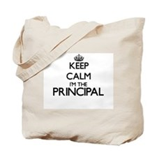 Keep calm I'm the Principal Tote Bag