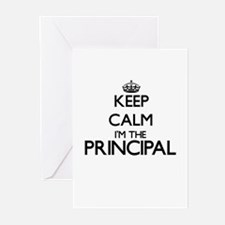 Keep calm I'm the Principal Greeting Cards