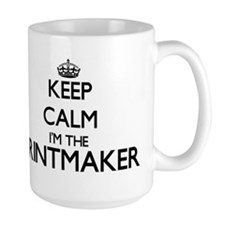 Keep calm I'm the Printmaker Mugs