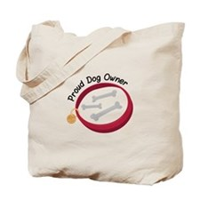 Proud Dog Owner Tote Bag