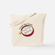 Proud Dog Owner Tote Bag