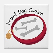 Proud Dog Owner Tile Coaster