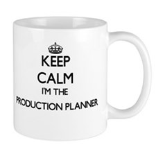 Keep calm I'm the Production Planner Mugs