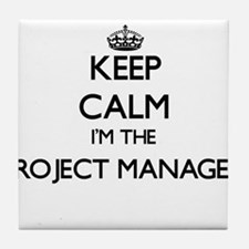 Keep calm I'm the Project Manager Tile Coaster