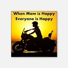When Mom is Happy... Sticker