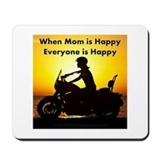 When Mom is Happy... Mousepad