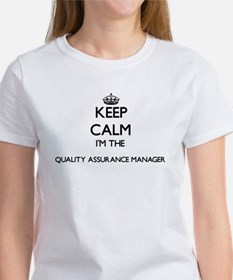 Keep calm I'm the Quality Assurance Manage T-Shirt