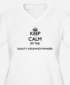 Keep calm I'm the Quality Assura Plus Size T-Shirt