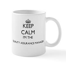 Keep calm I'm the Quality Assurance Manager Mugs