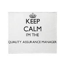 Keep calm I'm the Quality Assurance Throw Blanket