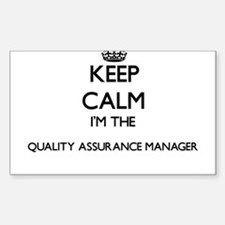 Keep calm I'm the Quality Assurance Manage Decal