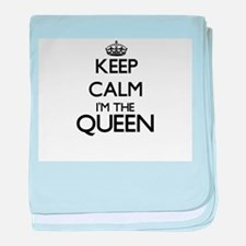 Keep calm I'm the Queen baby blanket
