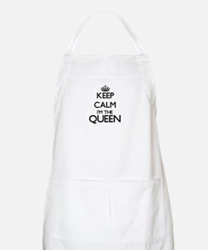 Keep calm I'm the Queen Apron