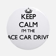 Keep calm I'm the Race Car Driver Ornament (Round)