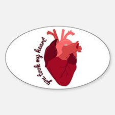 You took My Heart Decal