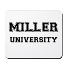 MILLER UNIVERSITY Mousepad