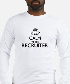 Keep calm I'm the Recruiter Long Sleeve T-Shirt