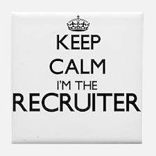 Keep calm I'm the Recruiter Tile Coaster