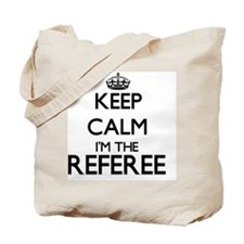 Keep calm I'm the Referee Tote Bag