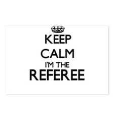 Keep calm I'm the Referee Postcards (Package of 8)