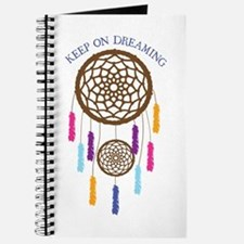 Keep On Dreaming Journal