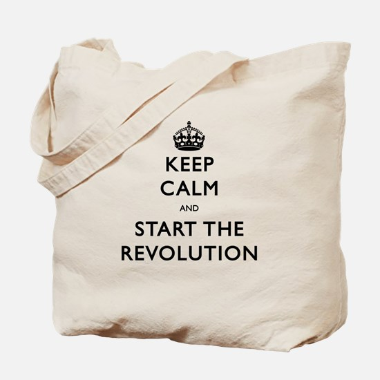 Keep Calm And Start The Revolution Tote Bag