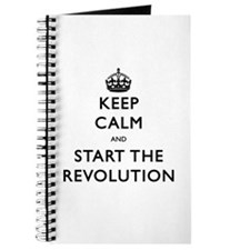 Keep Calm And Start The Revolution Journal
