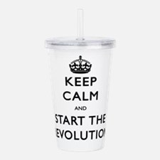 Keep Calm And Start The Revolution Acrylic Double-