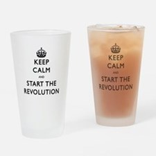 Keep Calm And Start The Revolution Drinking Glass