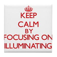 Keep Calm by focusing on Illuminating Tile Coaster