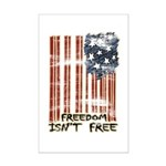 Freedom isn't free Distressed Mini Poster Print